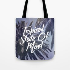 Tropical State Of Mind Tote Bag