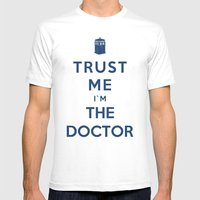 Trust Me I`m The Doctor Mens Fitted Tee White SMALL