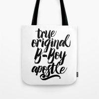 True, Original, B-Boy Apostle Tote Bag