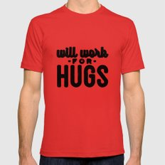 Will Work For Hugs Mens Fitted Tee Red SMALL