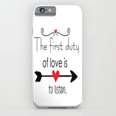 Love is to listen iPhone 6 Slim Case