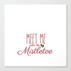 Meet Me Under The Mistletoe Red Canvas Print