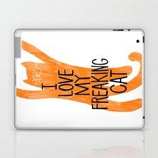 I love my freaking cat - orange Laptop & iPad Skin