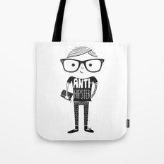 Anti-hipster Tote Bag