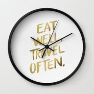 Eat Well Travel Often On… Wall Clock