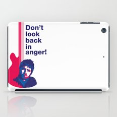 Noel Gallagher - Don't Look Back In Anger iPad Case