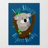 Live Sleep, Die...Digest Slowly Canvas Print