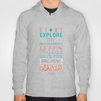 Explore, Create, Share Hoody