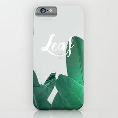 LEAF YOUR LIFE iPhone 6 Slim Case