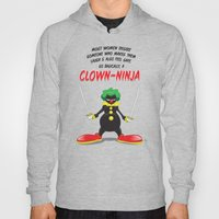 ...So Basically, A Clown… Hoody