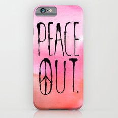 Peace Out. iPhone 6 Slim Case