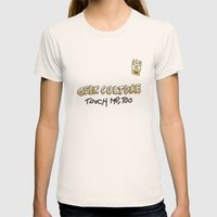 Geek culture / touch me, too Womens Fitted Tee Natural SMALL