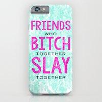 Slay Together iPhone 6 Slim Case