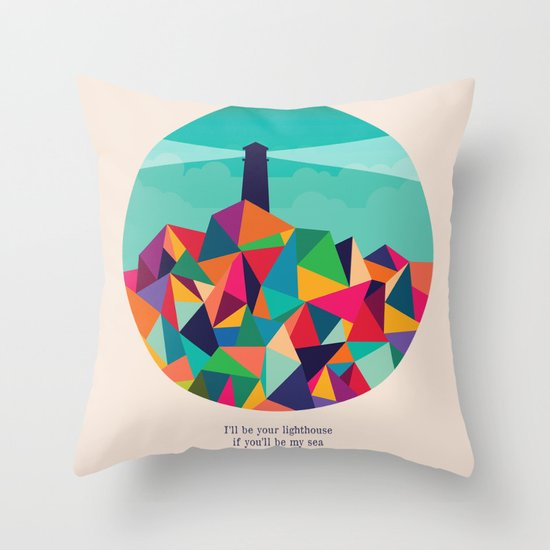 I'll be your lighthouse if you'll be my sea Throw Pillow