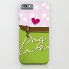 DOG LOVER iPhone 6 Slim Case