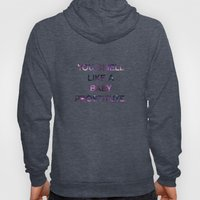 You Smell Like A Baby Prostitute - quote from the movie Mean Girls Hoody