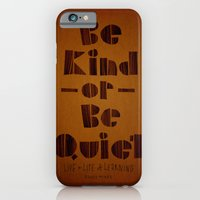 iPhone & iPod Case featuring be kind or be quiet by randy mckee