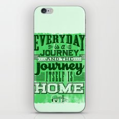 Everyday is a Journey iPhone & iPod Skin