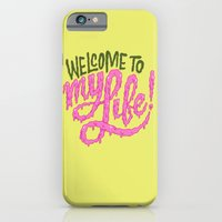 Welcome To My Life iPhone 6 Slim Case