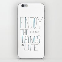 Enjoy The Little Things … iPhone & iPod Skin