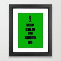 Keep Calm and Creep On Framed Art Print