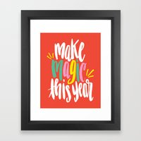 Make Magic This Year Framed Art Print