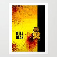 KILL BEAR Art Print