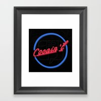 Cocain't Cheap Framed Art Print