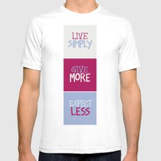 Live Simply, Give More, Expect Less Mens Fitted Tee White SMALL