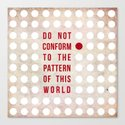 Don't Conform Canvas Print