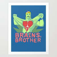 Brains, Brother Art Print