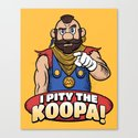I Pity The Koopa!  Canvas Print