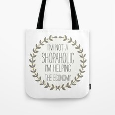I'm Not A Shopaholic. Tote Bag