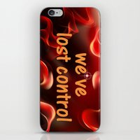 we have lost control iPhone & iPod Skin