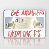 Be another if you want Laptop & iPad Skin