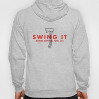 Swing it - Zombie Survival Tools Hoody