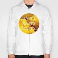 Happy Happy Happy II Hoody
