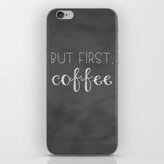 But First, Coffee iPhone & iPod Skin