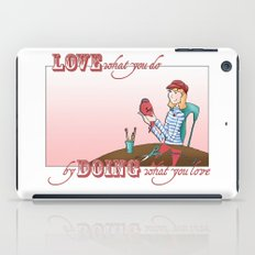 Love what you Do... iPad Case