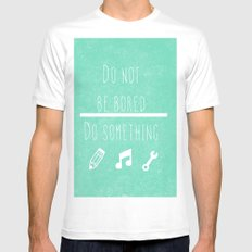 Do not be bored do something Mens Fitted Tee SMALL White