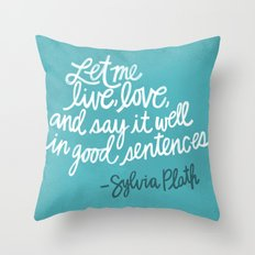 To live and to love. (Colored) Throw Pillow