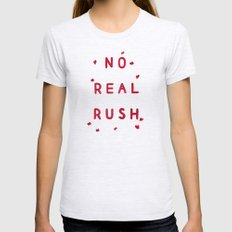 No Real Rush Womens Fitted Tee Ash Grey SMALL