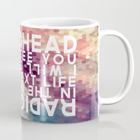 Radiohead: I Will See You in the Next Life Mug