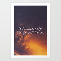 You've never failed Art Print