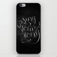Sing Your Song // White on Black iPhone & iPod Skin