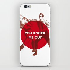 You Knock Me Out iPhone & iPod Skin