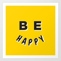 Be Happy Smiley Art Print