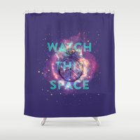 Watch this space Shower Curtain