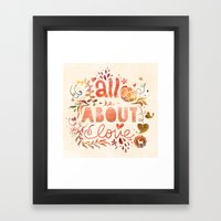 All Is About Love  Framed Art Print