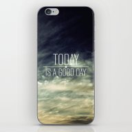 iPhone & iPod Skin featuring Today Is A Good Day by Galaxy Eyes